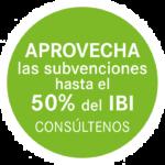 Aprovecha las subvenciones de asta el 50 por ciento del IBI